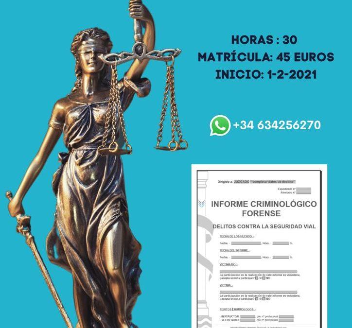 CURSO CRIMINOLOGÍA FORENSE: EL INFORME CRIMINOLÓGICO VIAL